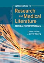 Introduction to Research and Medical Literature